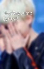 Hey Say Jump Lyrics!! by Mint_nim
