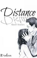 Distance (Short Stories) by rxlixx