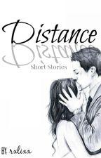Distance (Short Stories) by rxlixx