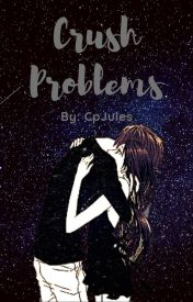 Crush Problems by CpJules
