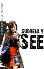 [Longfic] [YulSic] Suddenly I See | PG-15 [Complete] by keyrey