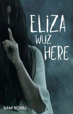 Eliza Wuz Here by Pixee_Styx