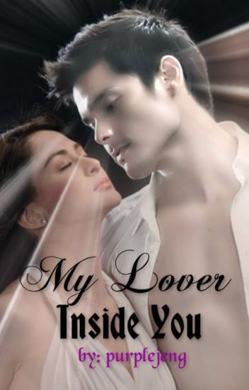 My Lover Inside You [Completed]