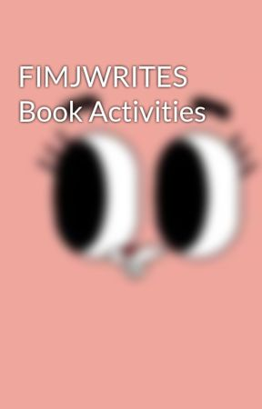 FIMJWRITES Book Activities by jemiahskie