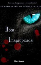 Hora inapropriada by VinnyBarros