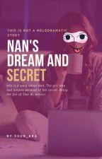 NAN'S DREAM AND SECRET by ssun_ara