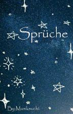 Sprüche  by Musiksucht