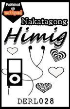 Nakatagong Himig [Tagalog Poems] by derl028