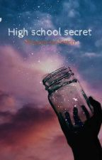 High school secret by Bears_8