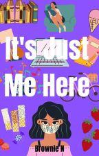 Just Me Here - (INFINITE) by brownienomoto147