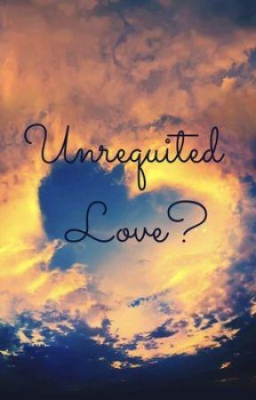 Unrequited Love? by Zezera06