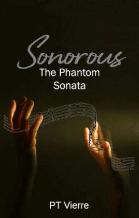 Sonorous: The Phantom Sonata by Peltivierre
