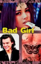 Bad girl || H.S. by detkasuper