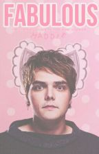 FABULOUS { MCR CRACK FIC } by disenchantedgerard