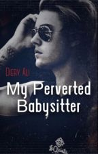 My Perverted Babysitter by QueenKuriboh