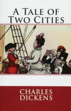 A Tale of Two Cities- Charles Dickens by ugly_browngirl