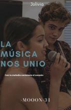 La música nos unió by bernasconista24
