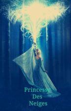 Princesse Des Neiges (suite de La Reine Des Neiges 2 Amour Glacé) by Anonym_Cat