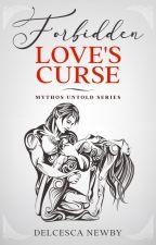 Forbidden Love's Curse by Delcesca