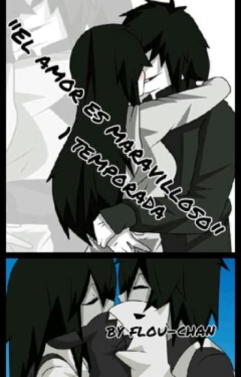 """El amor es maravilloso""(jeff the killer) terminada"