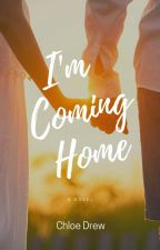 I'm Coming Home by chloealexis_d1