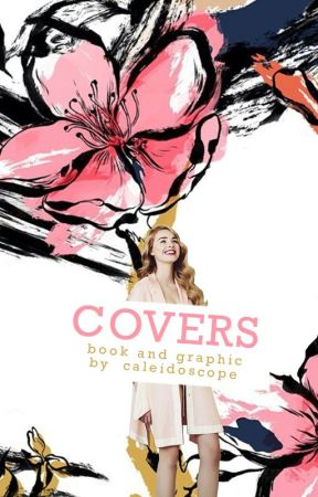 Covers - [OPEN] by caleidoscope