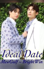 Ideal Date: Book 1 by sadhappysoul