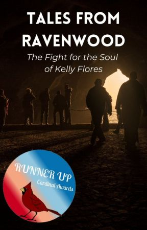 Tales from Ravenwood: The Fight for the Soul of Kelly Flores by WyattJMoore