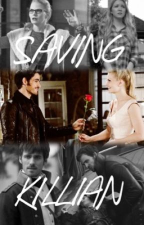 Saving Killian (captain swan OUAT) by CaptinSwanForever
