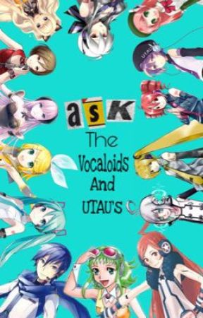 Ask the vocaloids and utaus! by z4rg0n_exe