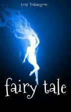 Fairy Tale by loistulangow