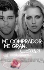 Mi Comprador: Mi Gran Temor|TERMINADA|[EDITANDO] by xxCandyCoquettexx