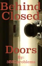 Behind Closed Doors [Larry Stylinson] by 3BIGproblems
