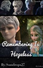 Remembering Is Hopeless by Sundrops27