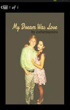 My Dream was Love by hipster_kaetzchen