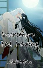 Sesshomaru and Kagome ((SessyKag)) by SheWolfiee