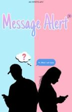 Message Alert by isscawrites
