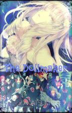 The Dollmaker [Naruto Fanfic] by Xx-Yuki-xX