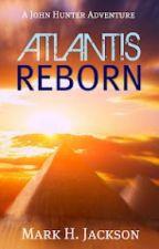 Atlantis Reborn #Wattys2016 by mhj873