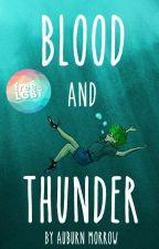 Blood and Thunder (GXG) by ASMorrow
