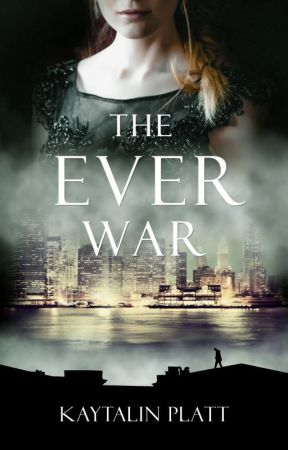 The Ever War by kaytalinplatt