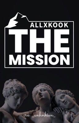 Đọc truyện [ALLKOOK][THE MISSION]