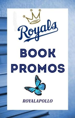 ROYALS BOOK PROMOTIONS [open] by RoyalApollo