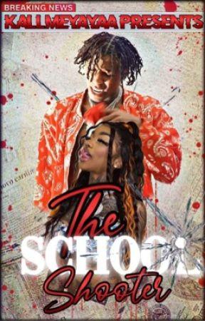 The School Shooter by kallmeyayaa