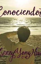 Conociéndote en edición by lizzyyonghwa