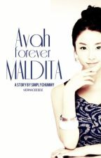 AVAH FOREVER MALDITA [BOOK 2] Ongoing by simplychummy