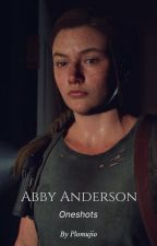 Abby Anderson one-shots by plomujio