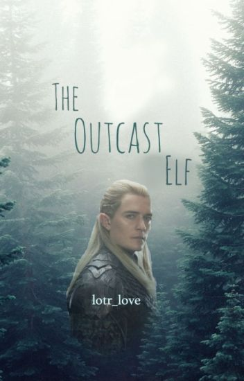 The Outcast Elf