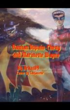Damin Dupain-Cheng and Mari wayne. (Cover by tanjanette) super slow updates  by Arkat09