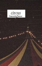 circus || 5sos horror by 5secondsofjenna